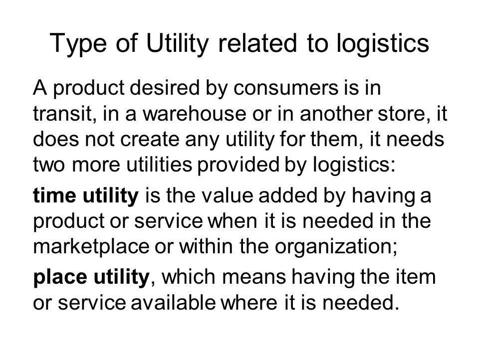 Type of Utility related to logistics