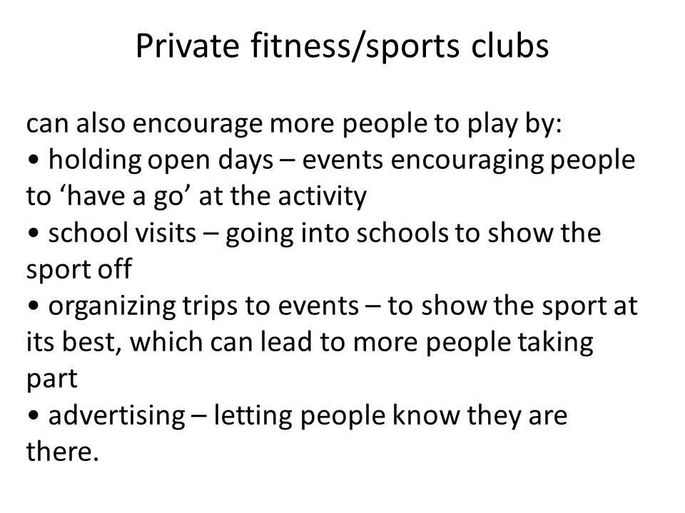 Private fitness/sports clubs