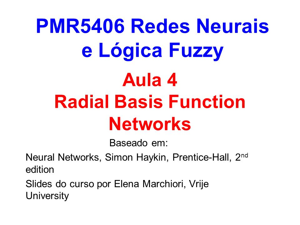 Aula 4 Radial Basis Function Networks