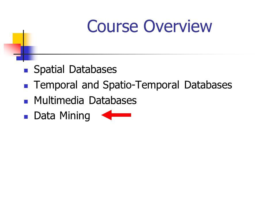 Course Overview Spatial Databases