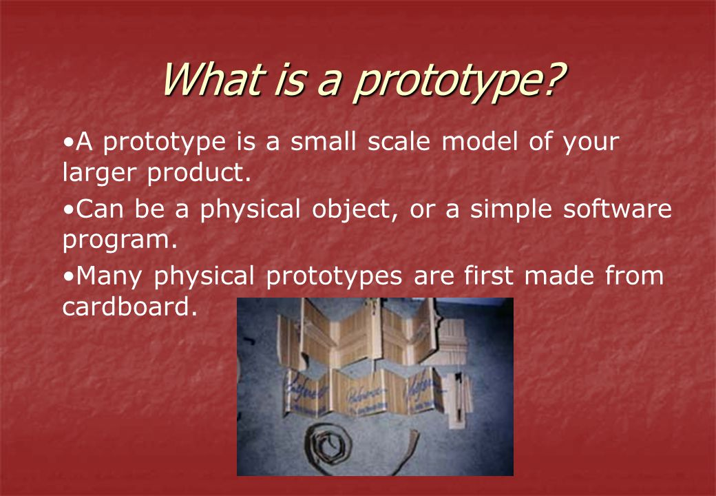 What Is A Prototype Small Scale Model Of Your Larger Product