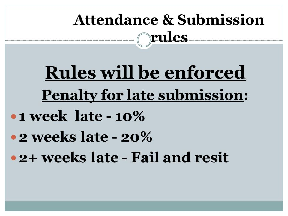 Attendance & Submission rules