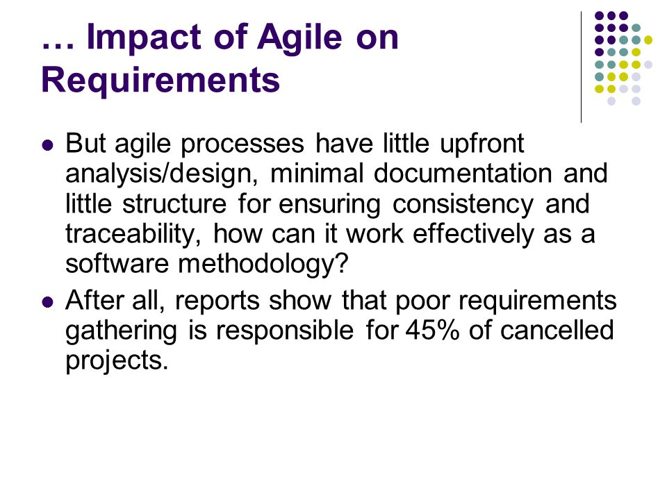 … Impact of Agile on Requirements