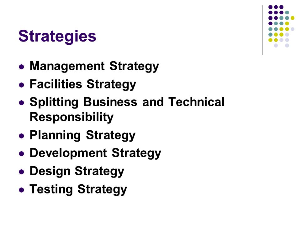 Strategies Management Strategy Facilities Strategy