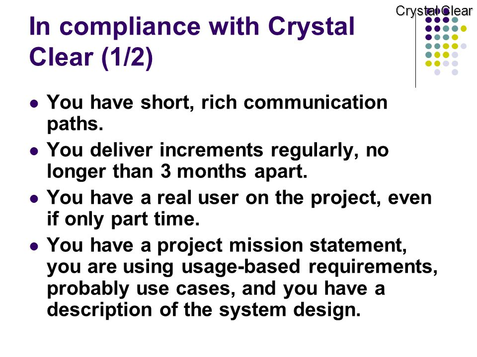 In compliance with Crystal Clear (1/2)