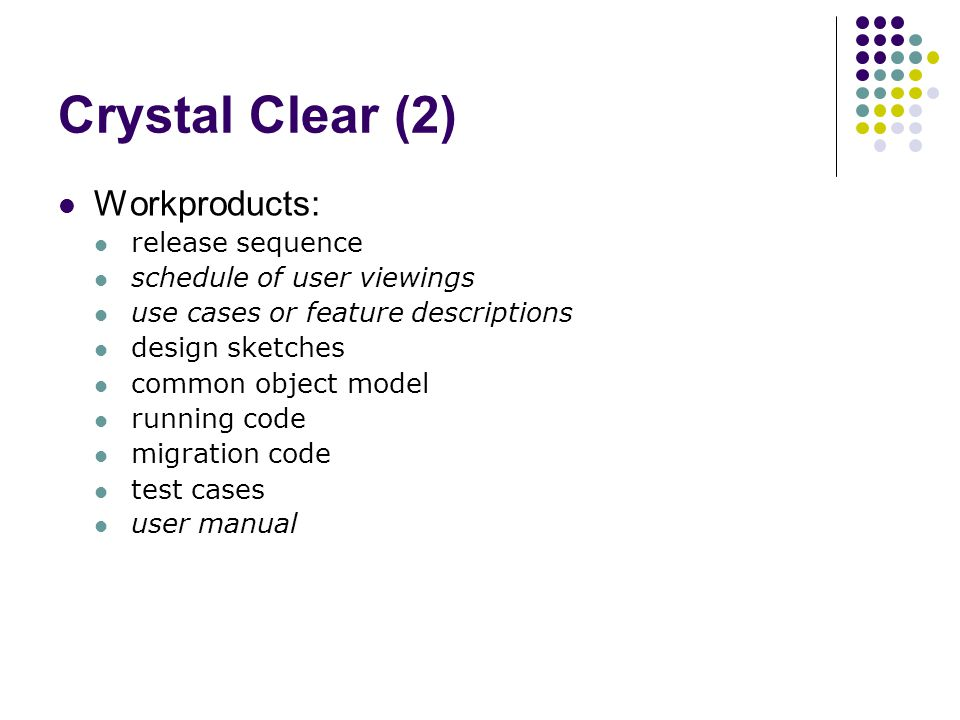 Crystal Clear (2) Workproducts: release sequence