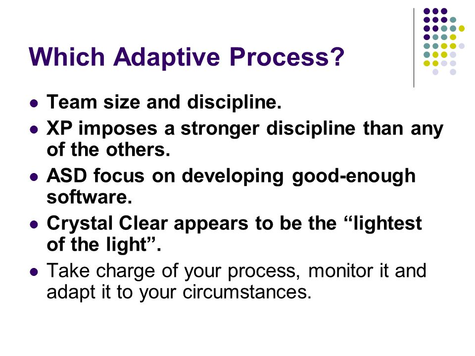 Which Adaptive Process