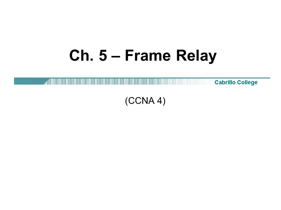 Cisco 3 frame relay. Ppt download.