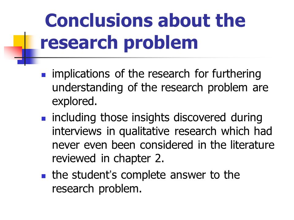 Conclusions about the research problem
