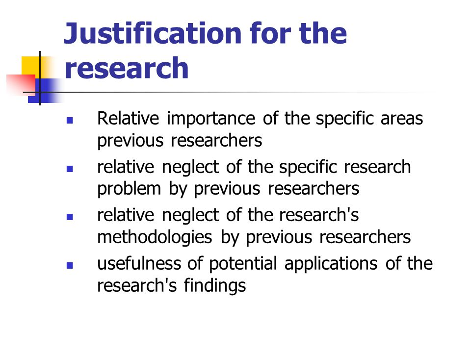 Justification for the research