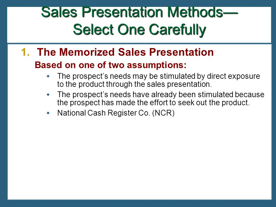 8 chapter carefully select which sales presentation method to use