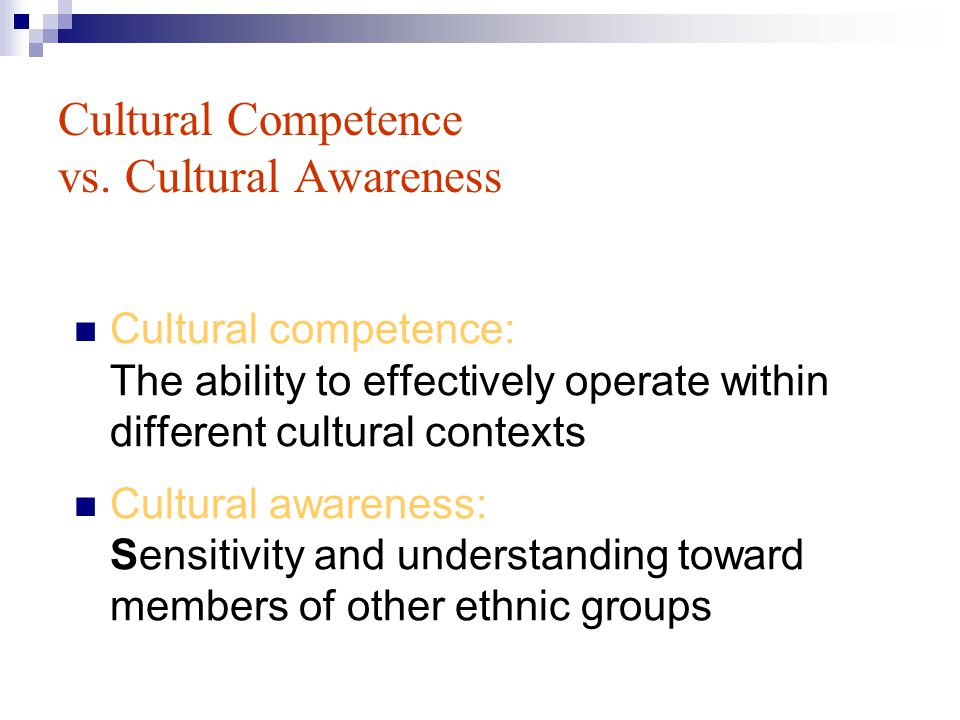 Cultural Competence vs. Cultural Awareness