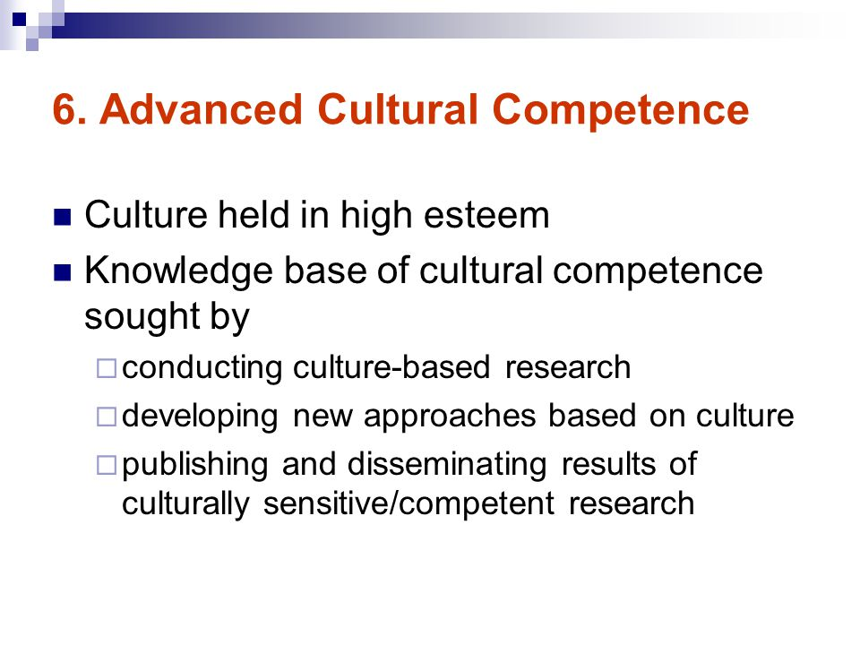 6. Advanced Cultural Competence