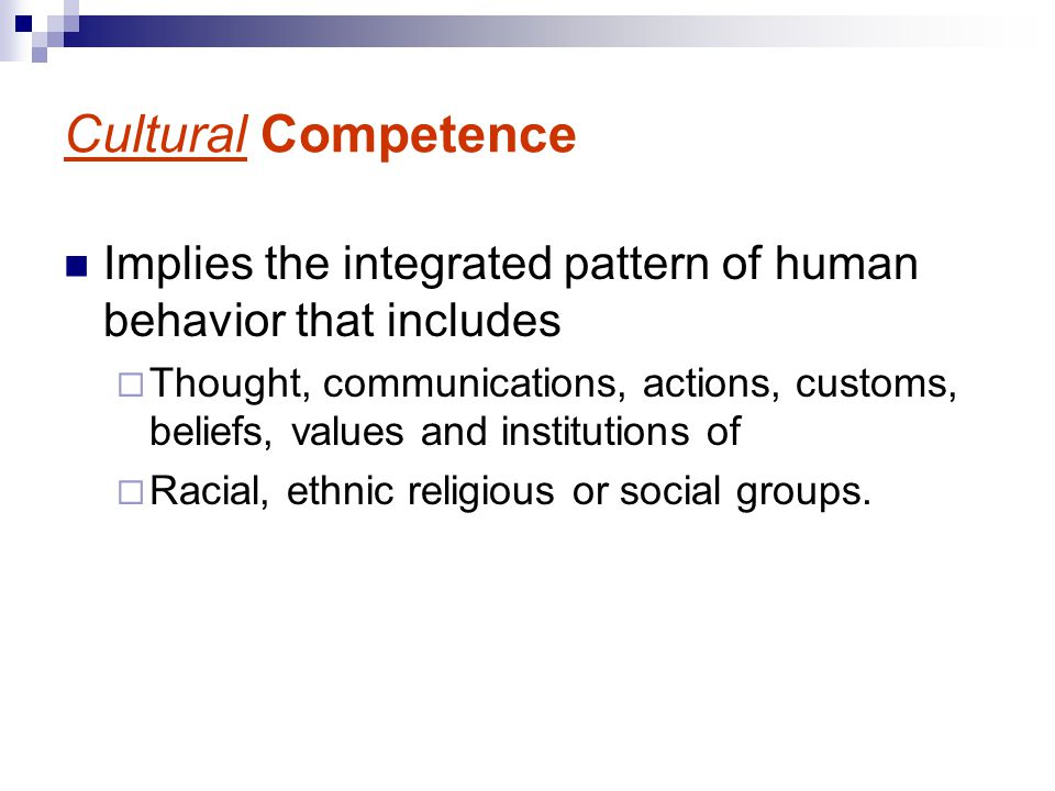 Cultural Competence Implies the integrated pattern of human behavior that includes.