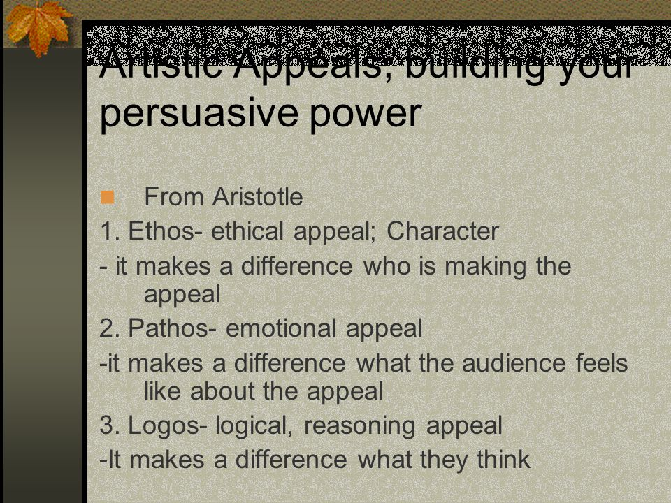 Artistic Appeals; building your persuasive power