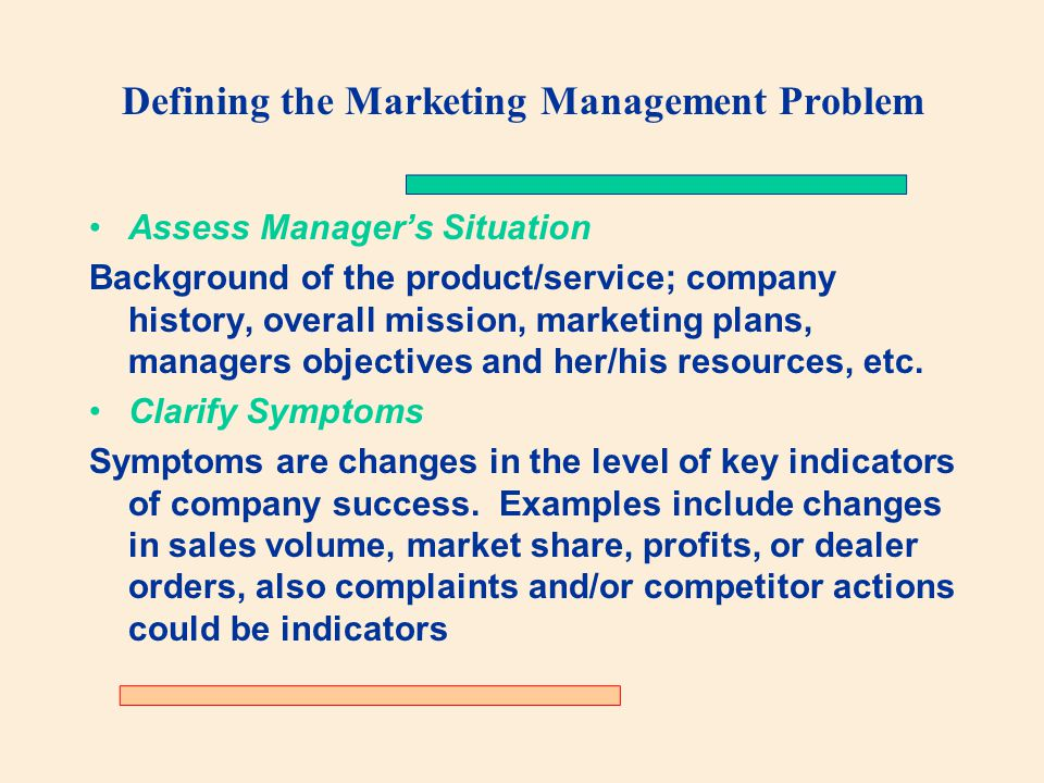 Defining the Marketing Management Problem