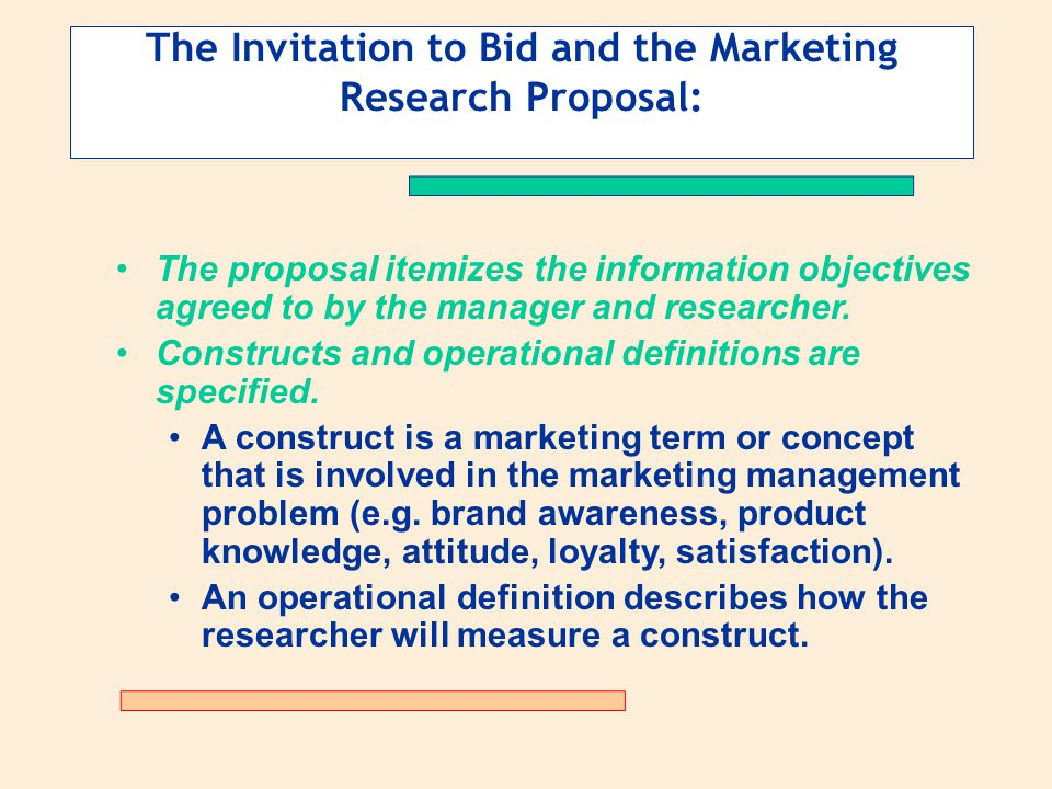 The Invitation to Bid and the Marketing Research Proposal: