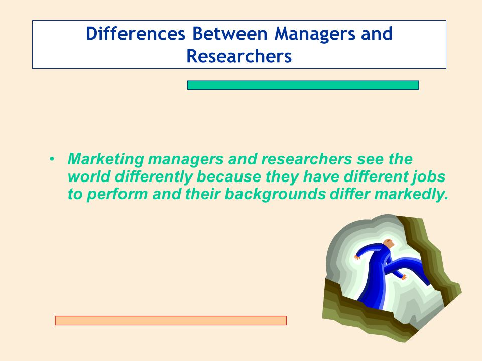 Differences Between Managers and Researchers