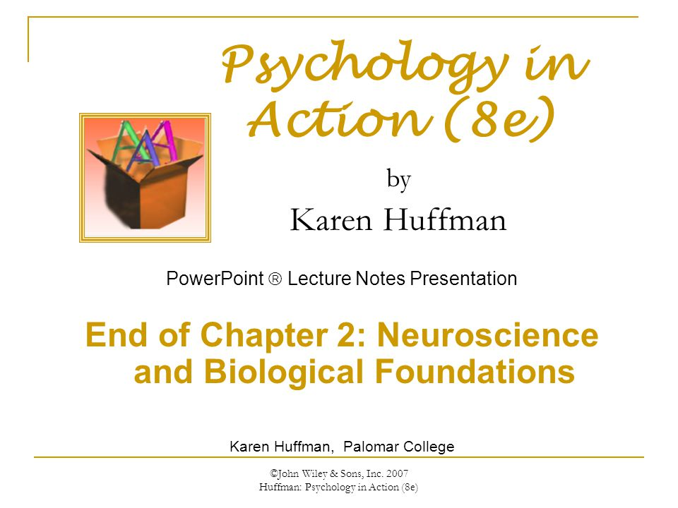 End of Chapter 2: Neuroscience and Biological Foundations