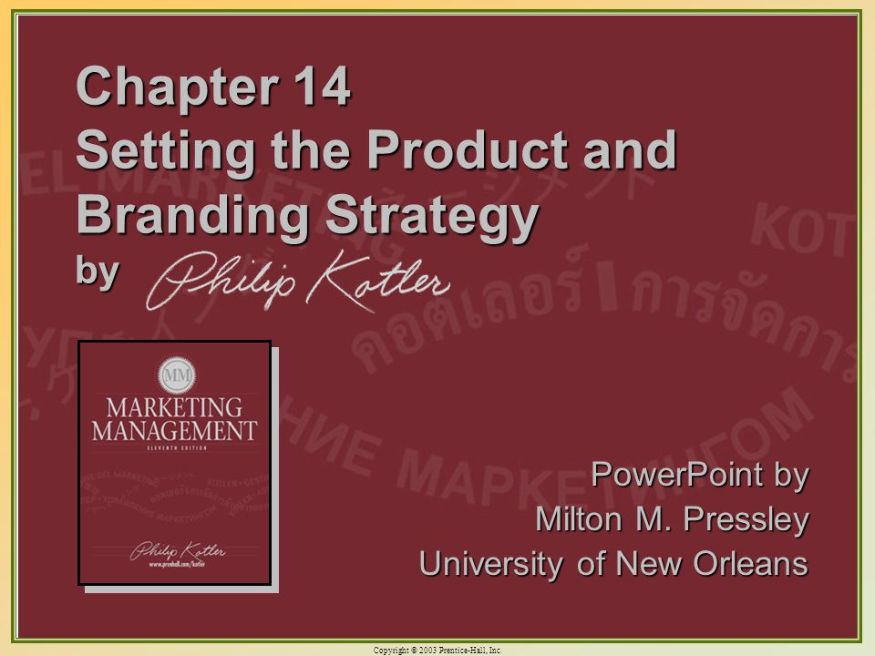 Chapter 14 Setting the Product and Branding Strategy by