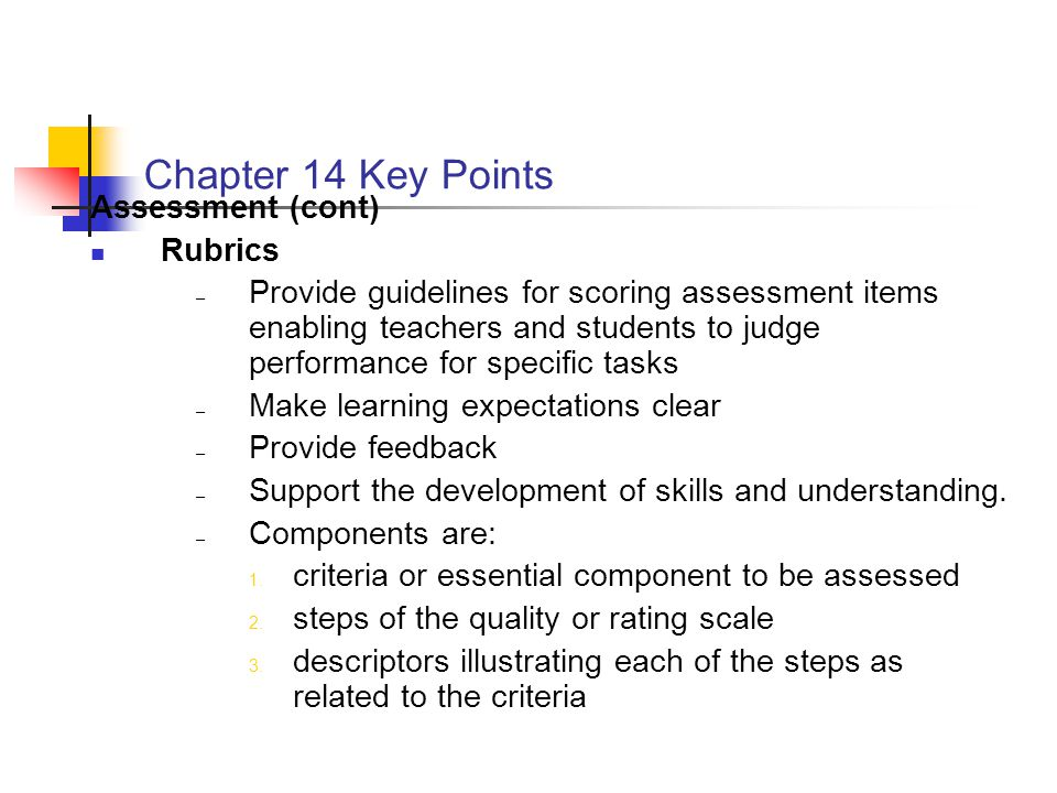 Chapter 14 Key Points Assessment (cont) Rubrics