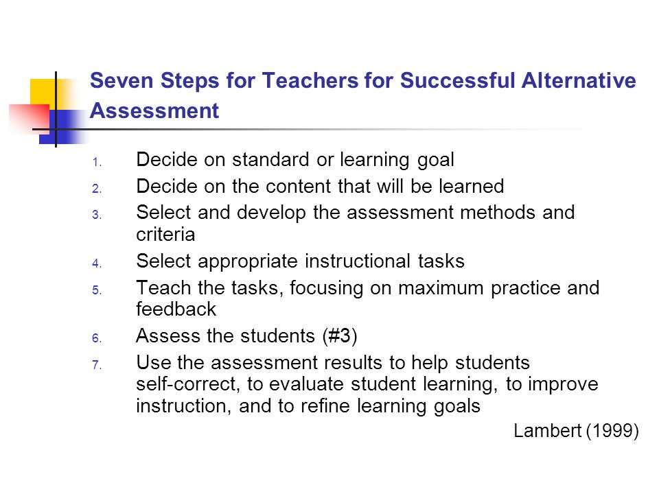 Seven Steps for Teachers for Successful Alternative Assessment