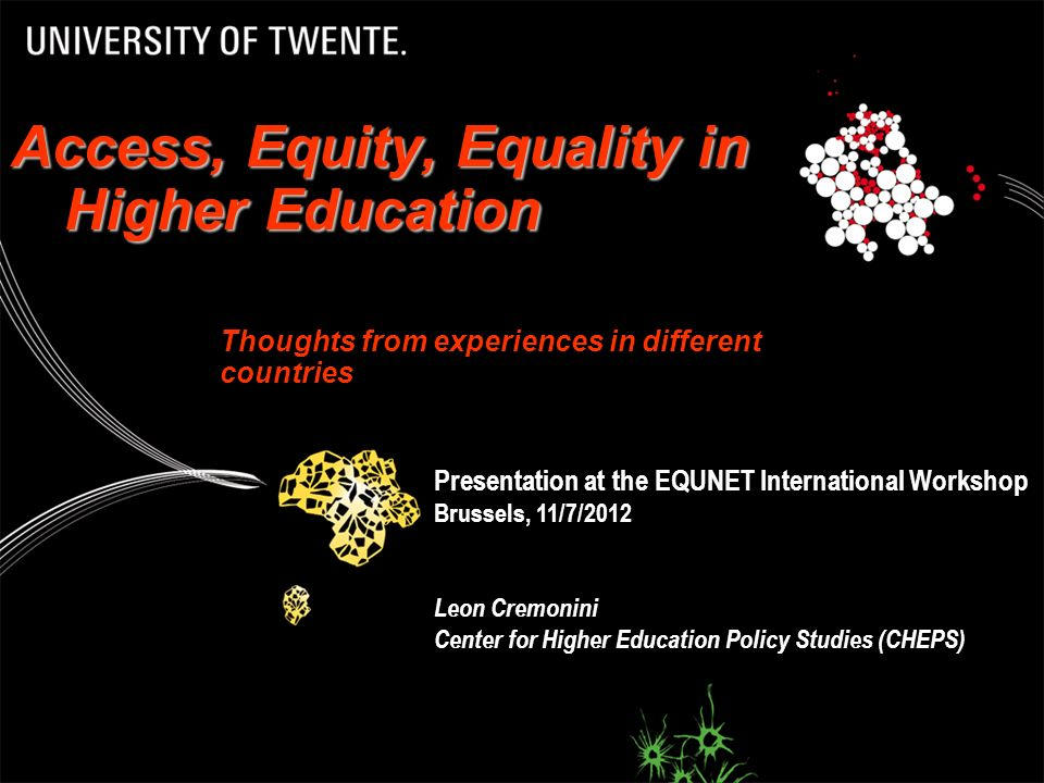 Access, Equity, Equality in Higher Education