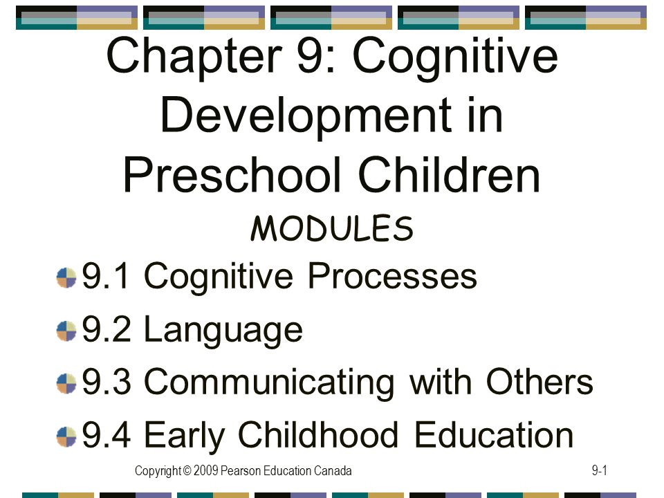 Chapter 9: Cognitive Development in Preschool Children