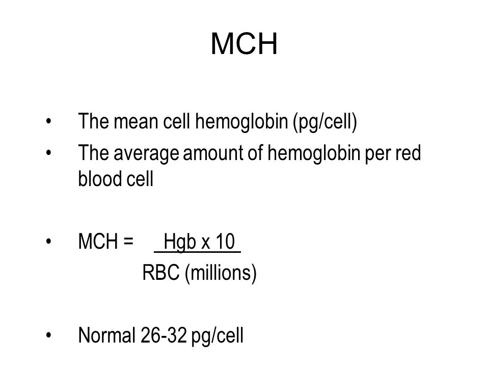 MCH The mean cell hemoglobin (pg/cell)