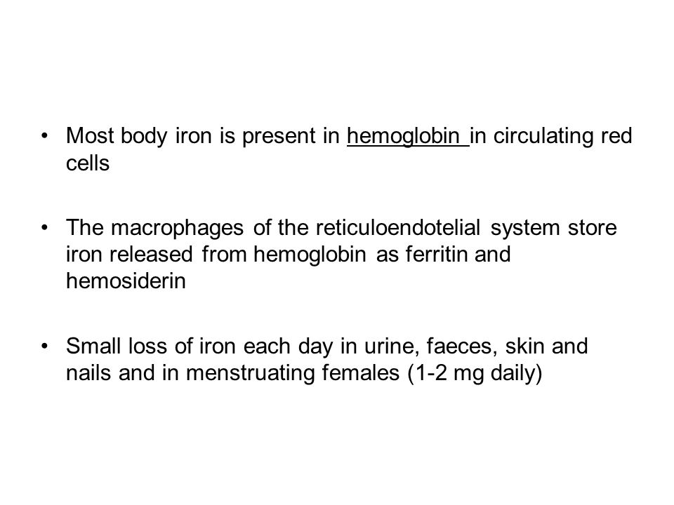 Most body iron is present in hemoglobin in circulating red cells