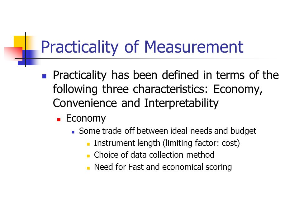 Practicality of Measurement