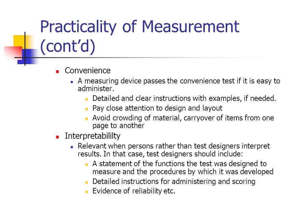Practicality of Measurement (cont'd)