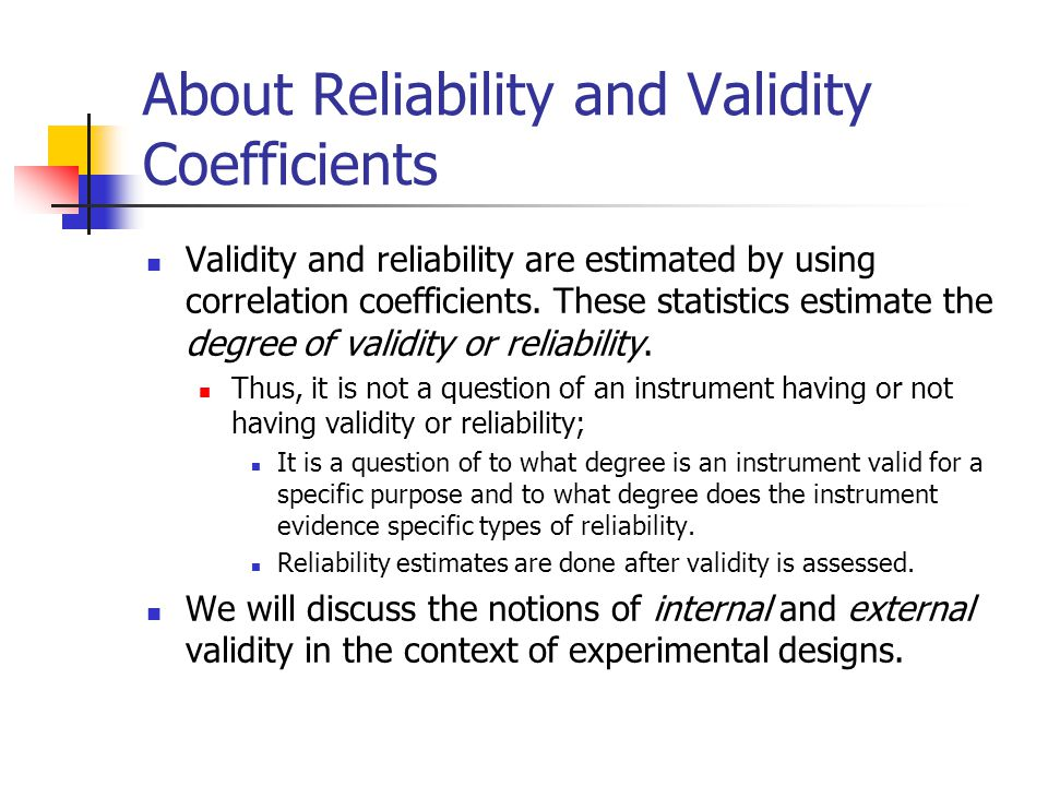 About Reliability and Validity Coefficients