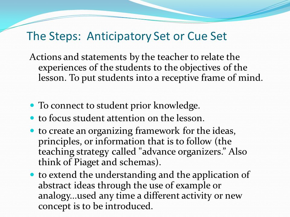 The Steps: Anticipatory Set or Cue Set