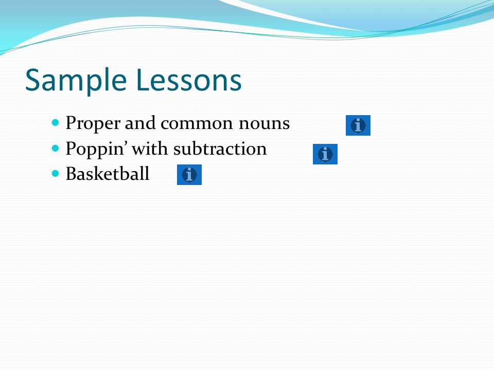 Sample Lessons Proper and common nouns Poppin' with subtraction