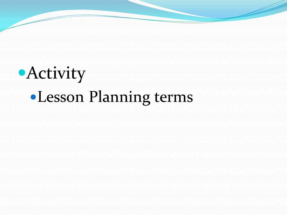 Activity Lesson Planning terms