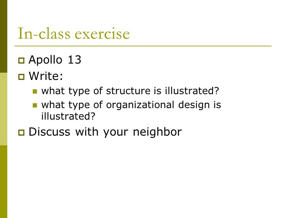 In-class exercise Apollo 13 Write: Discuss with your neighbor