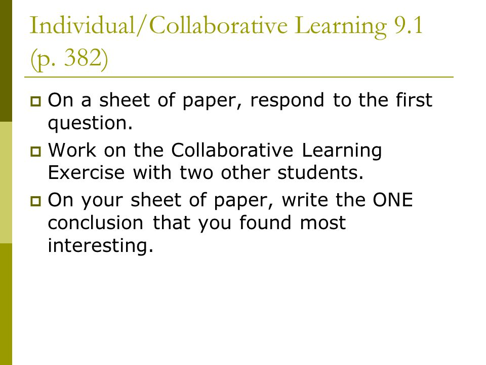 Individual/Collaborative Learning 9.1 (p. 382)