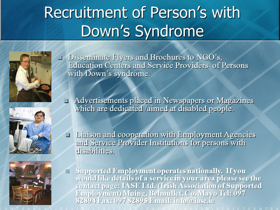 Recruitment of Person's with Down's Syndrome