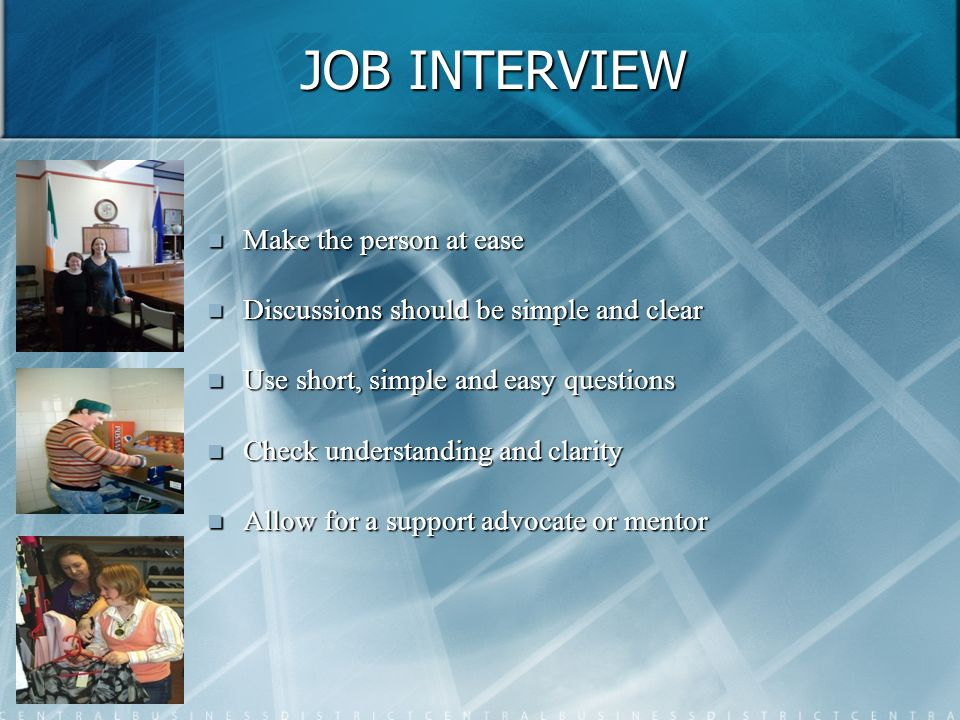 JOB INTERVIEW Make the person at ease