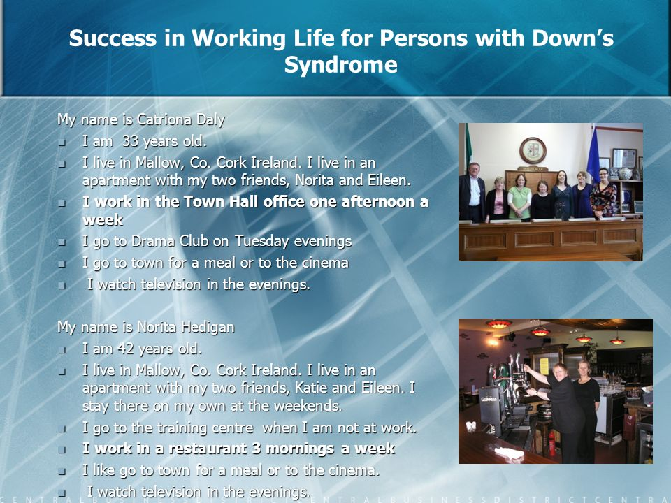 Success in Working Life for Persons with Down's Syndrome
