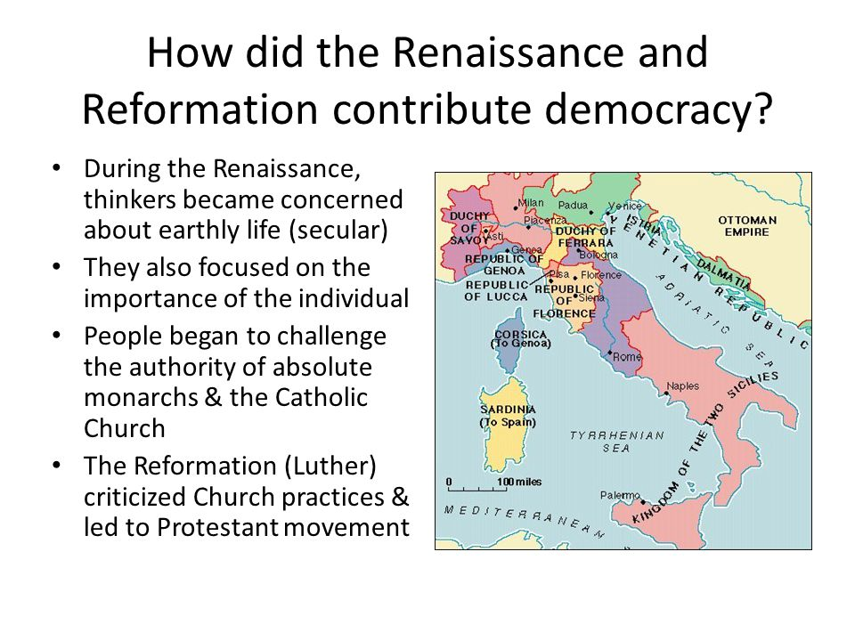How did the Renaissance and Reformation contribute democracy