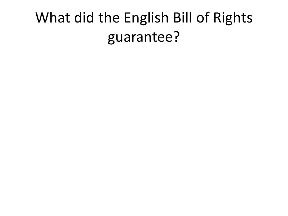 What did the English Bill of Rights guarantee