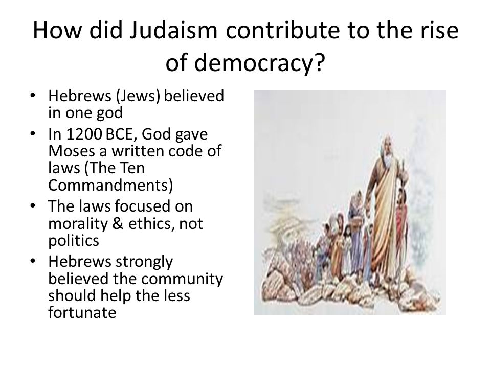 How did Judaism contribute to the rise of democracy