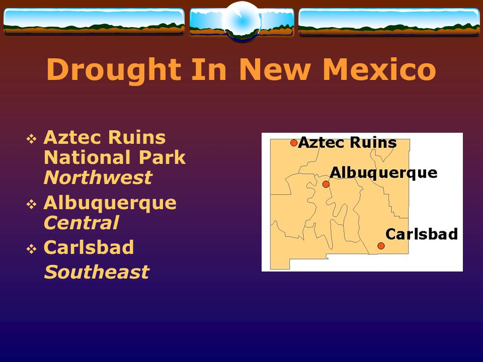 Drought In New Mexico Aztec Ruins National Park Northwest