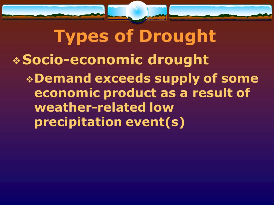 Types of Drought Socio-economic drought