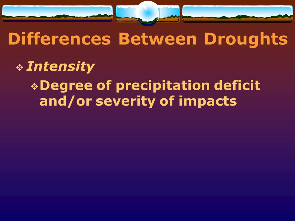 Differences Between Droughts