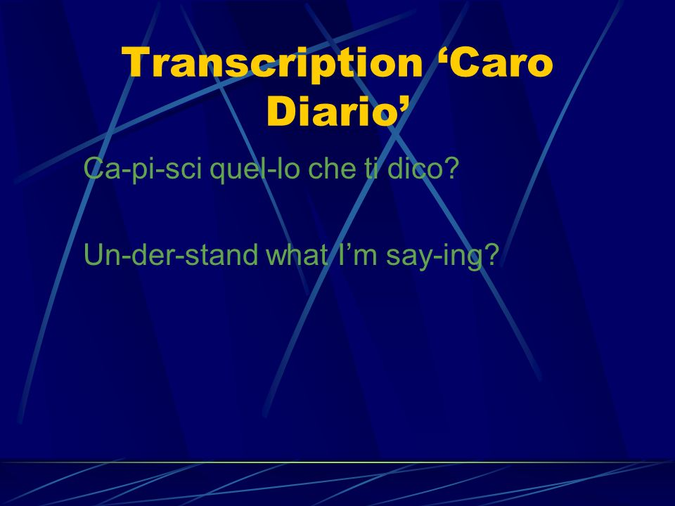 Transcription 'Caro Diario'