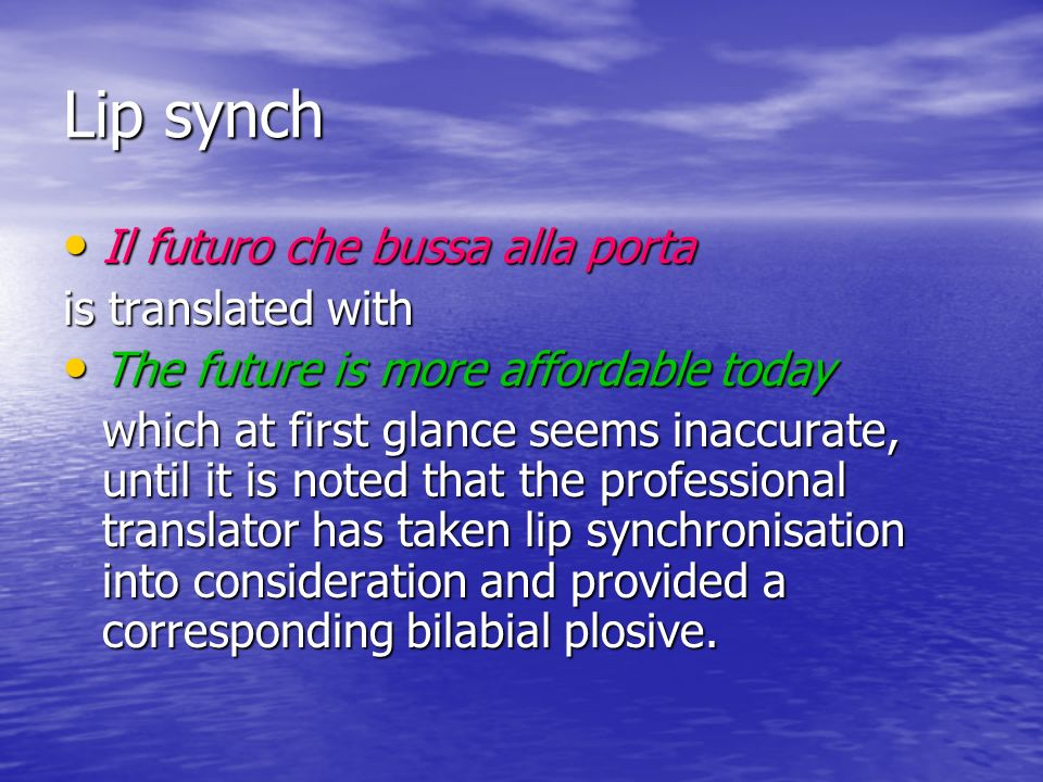 Lip synch Il futuro che bussa alla porta is translated with