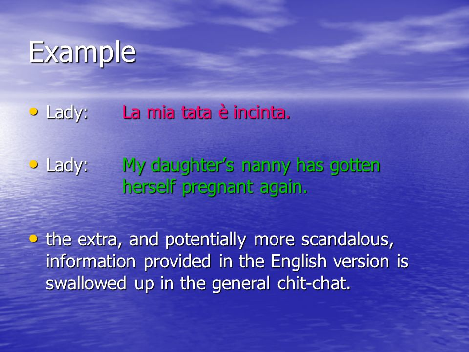 Example Lady: La mia tata è incinta.